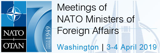 Meetings of NATO Foreign Ministers in Washington, United States - 3-4 April 2019